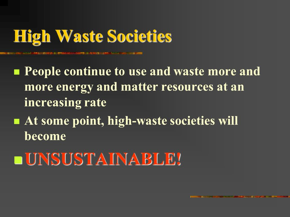 High Waste Societies UNSUSTAINABLE!