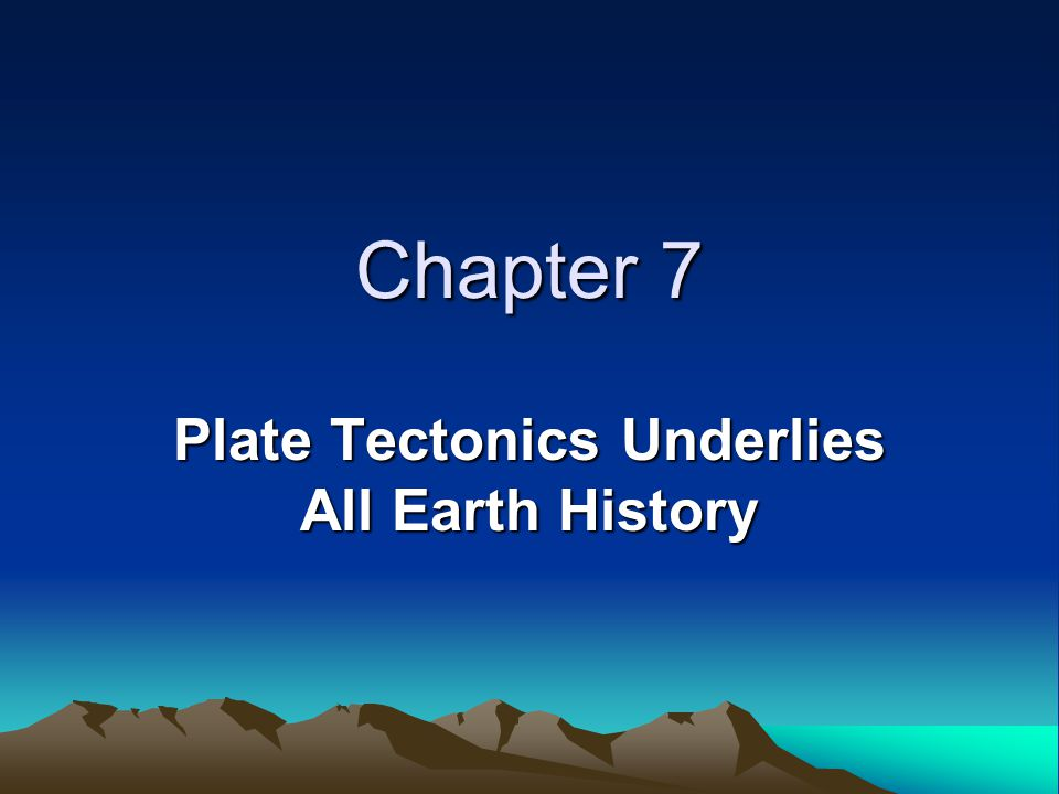 Plate Tectonics Underlies All Earth History