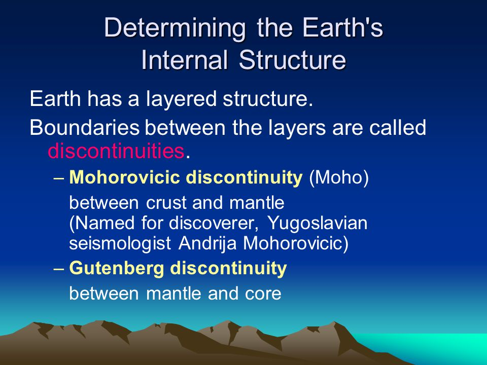 Determining the Earth s Internal Structure