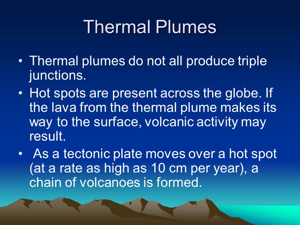 Thermal Plumes Thermal plumes do not all produce triple junctions.