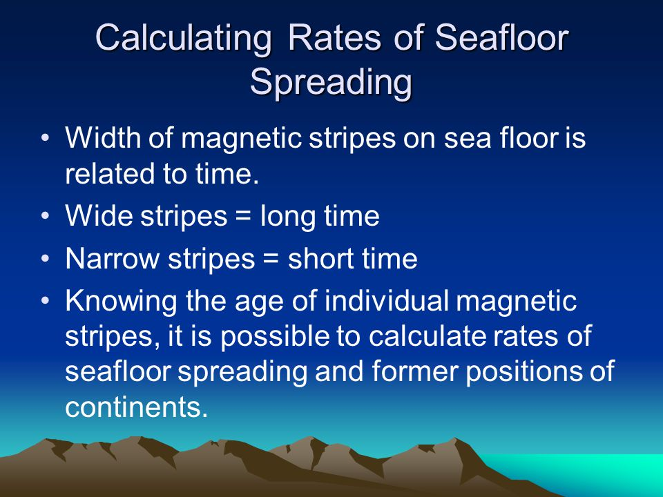 Calculating Rates of Seafloor Spreading