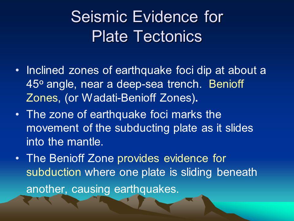Seismic Evidence for Plate Tectonics