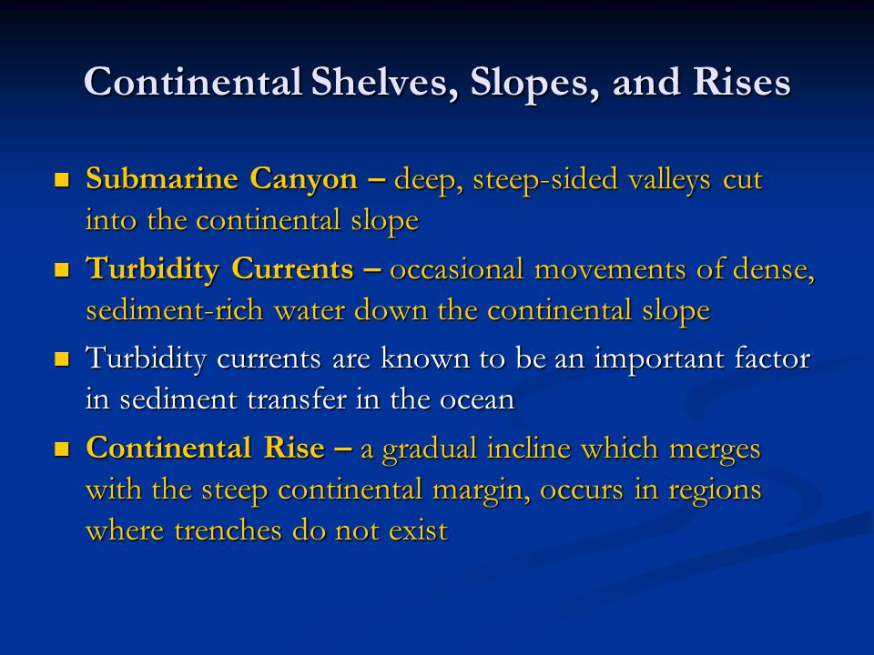 Continental Shelves, Slopes, and Rises