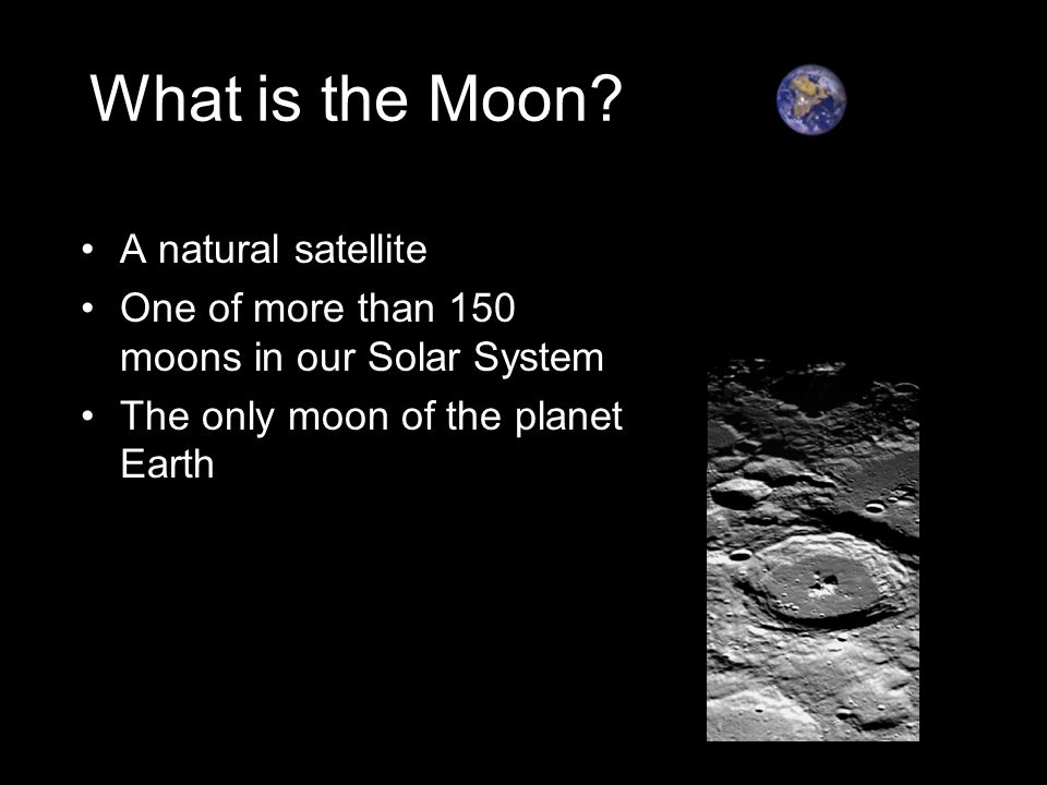 What is the Moon A natural satellite