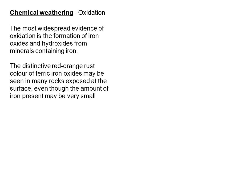 Chemical weathering - Oxidation