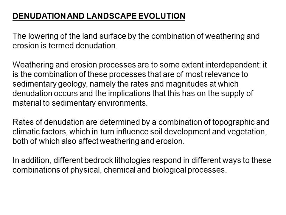 DENUDATION AND LANDSCAPE EVOLUTION