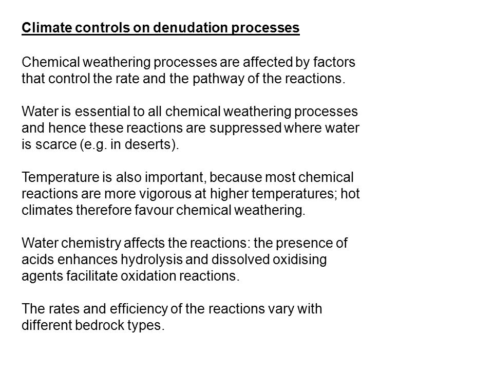 Climate controls on denudation processes