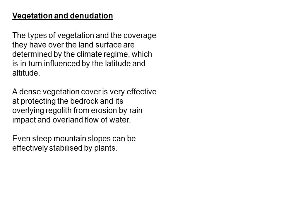 Vegetation and denudation