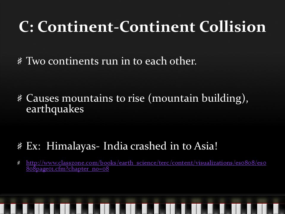 C: Continent-Continent Collision