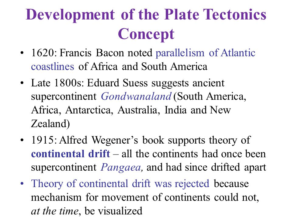 Development of the Plate Tectonics Concept