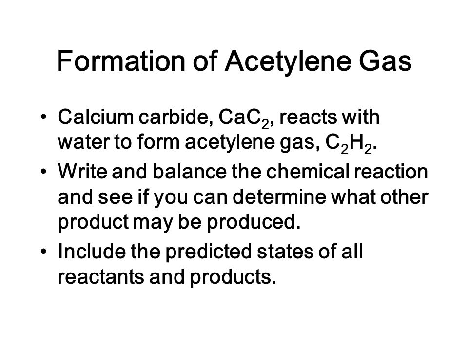 Formation of Acetylene Gas