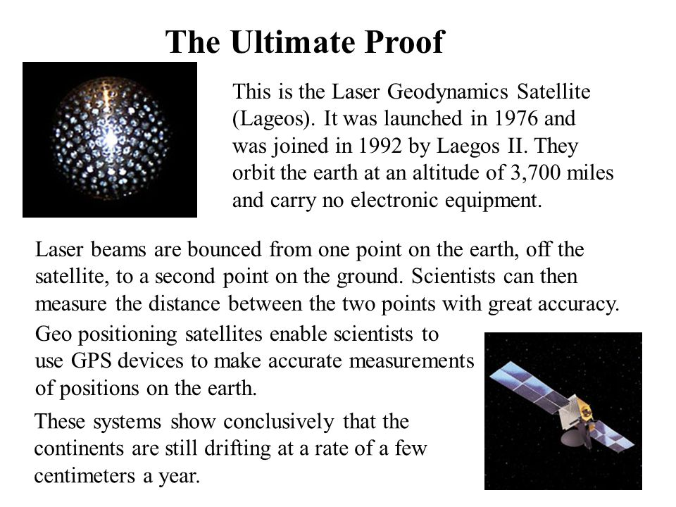 The Ultimate Proof This is the Laser Geodynamics Satellite
