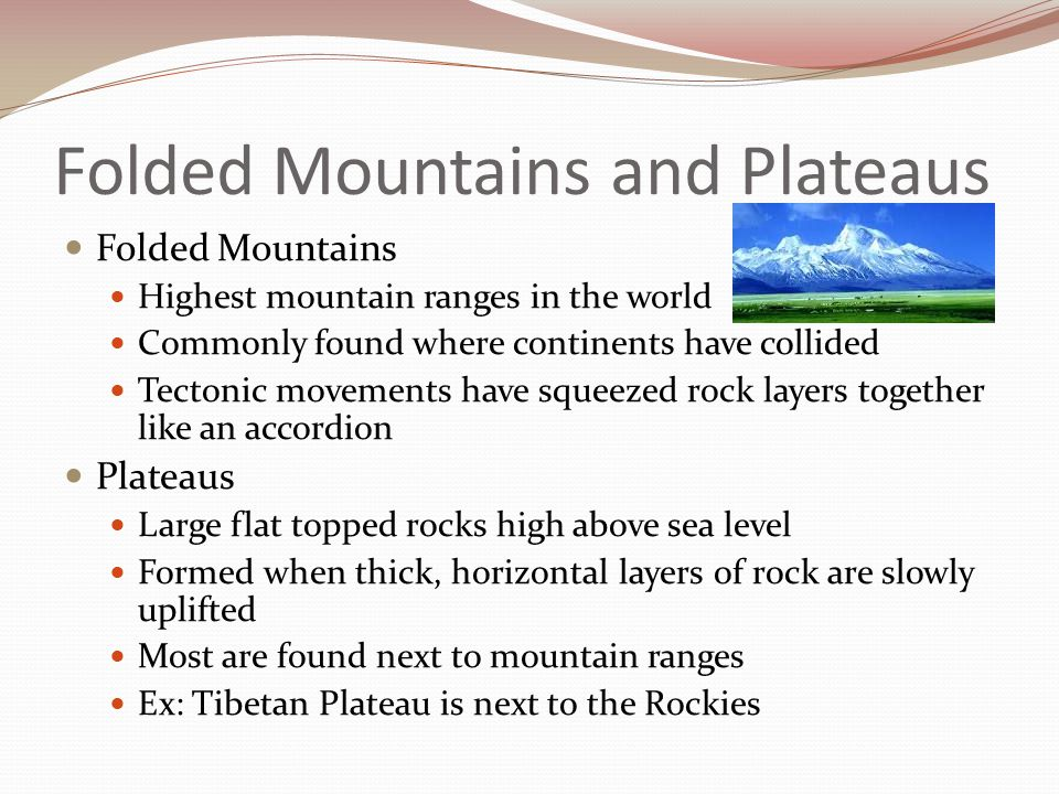 Folded Mountains and Plateaus