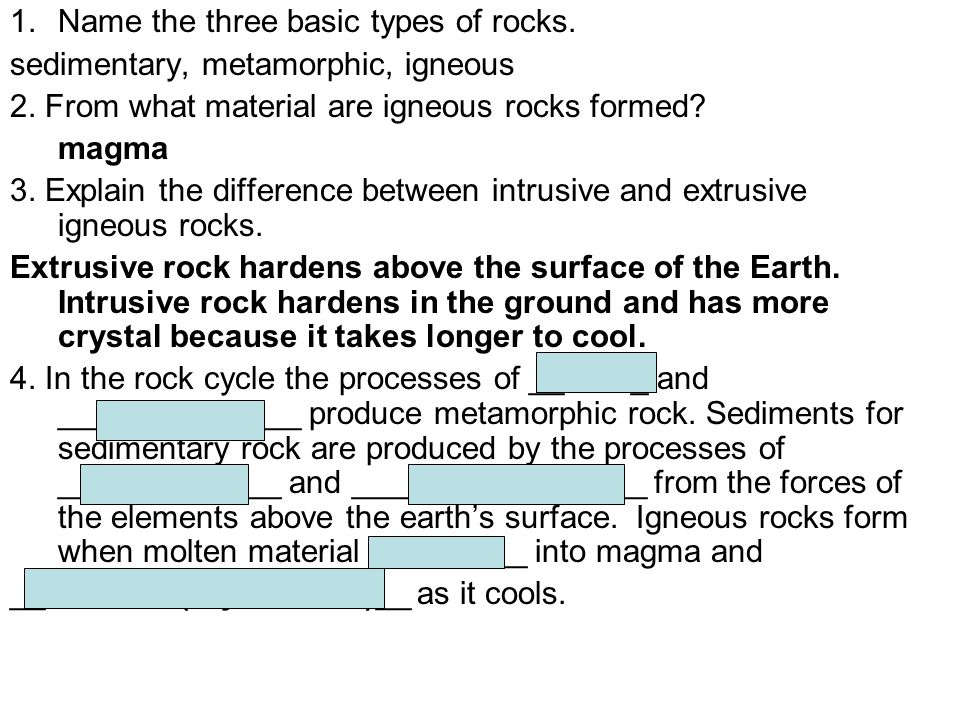 Name the three basic types of rocks.