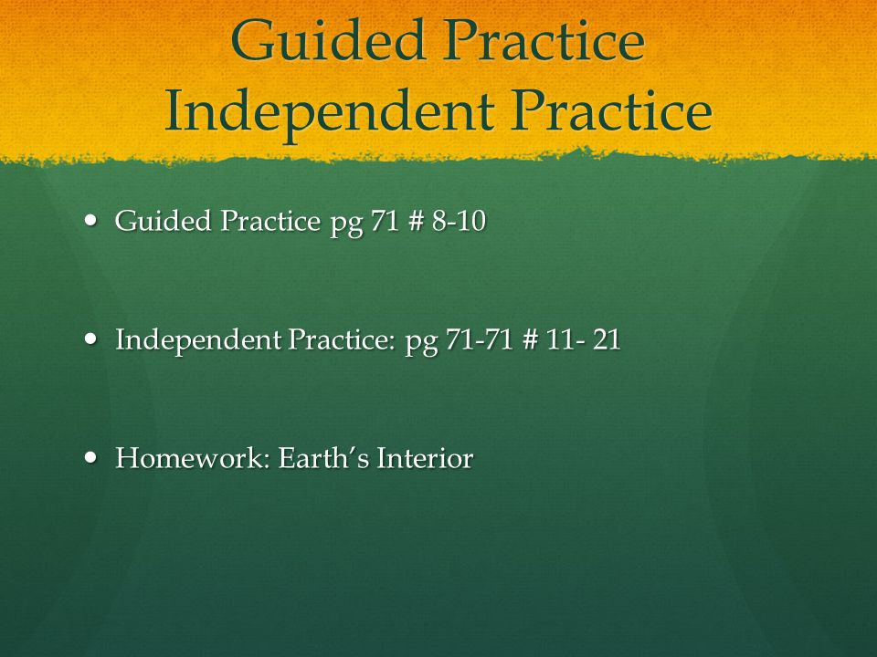 Guided Practice Independent Practice