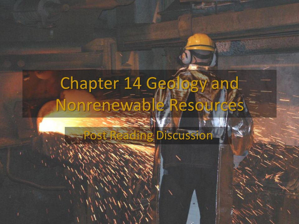 Chapter 14 Geology and Nonrenewable Resources