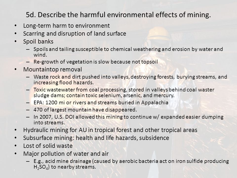 5d. Describe the harmful environmental effects of mining.
