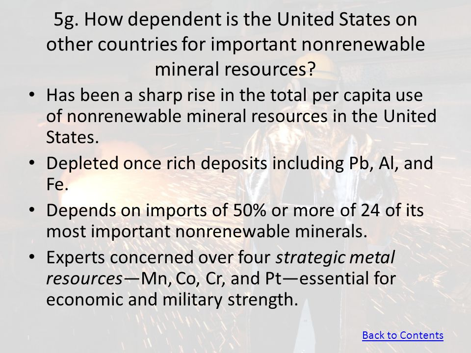 5g. How dependent is the United States on other countries for important nonrenewable mineral resources