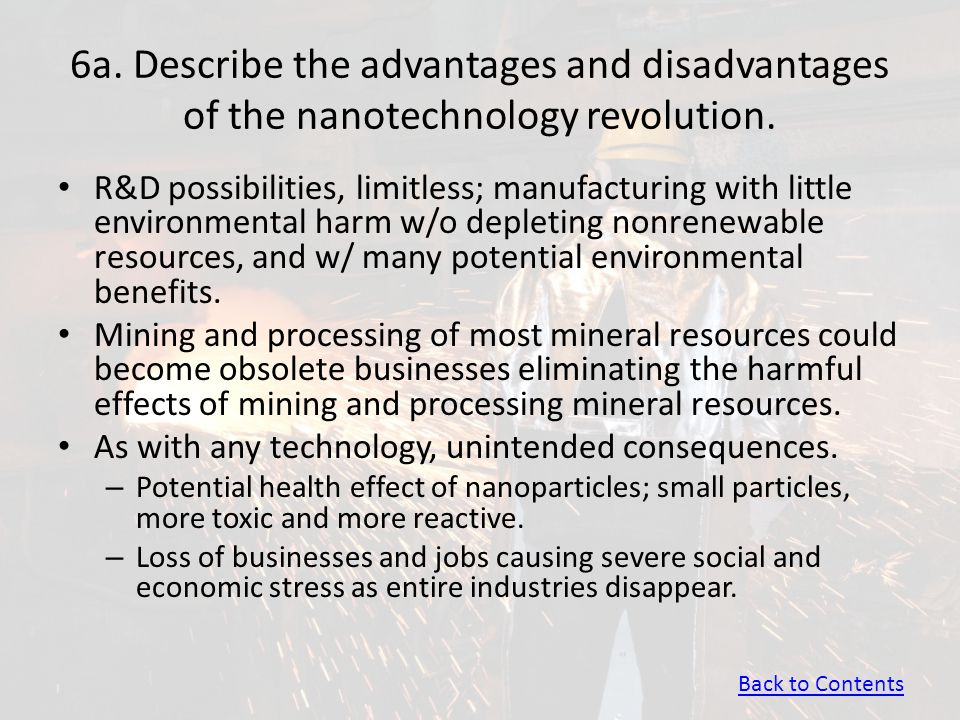 6a. Describe the advantages and disadvantages of the nanotechnology revolution.