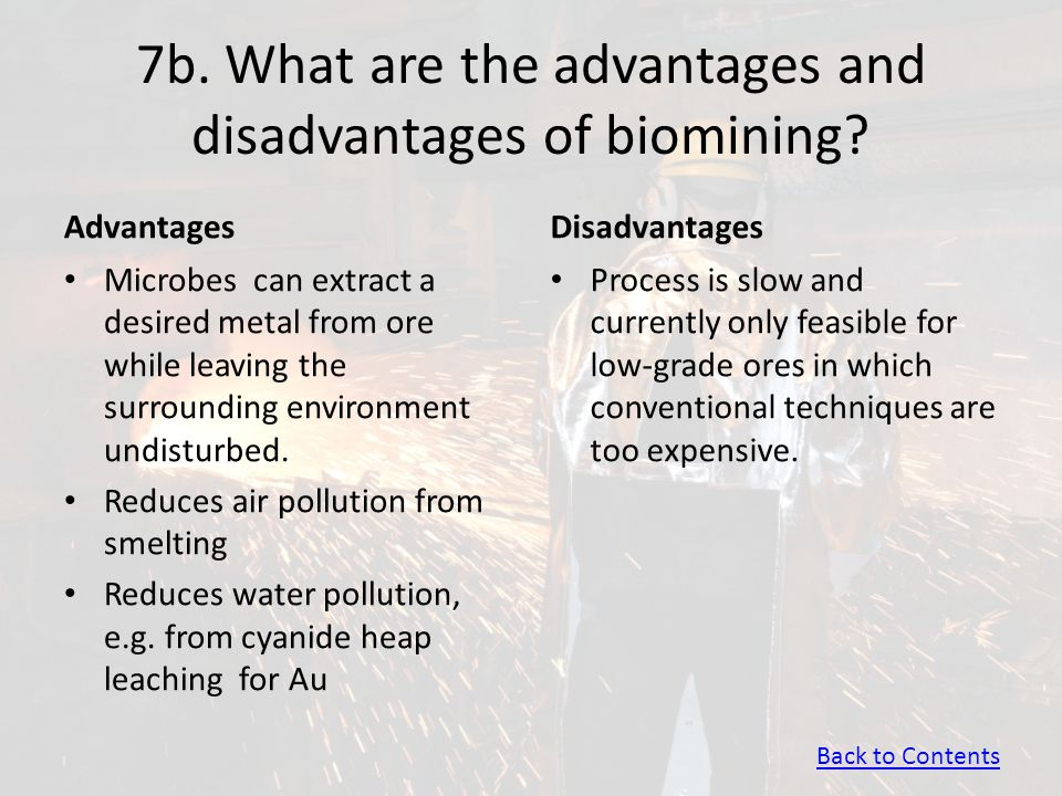 7b. What are the advantages and disadvantages of biomining