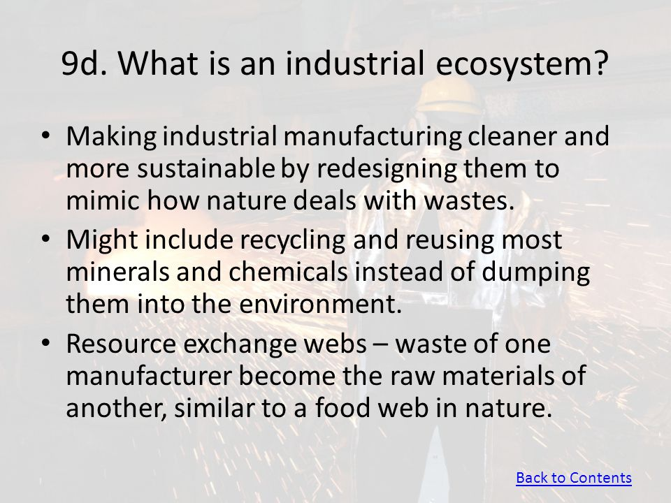 9d. What is an industrial ecosystem