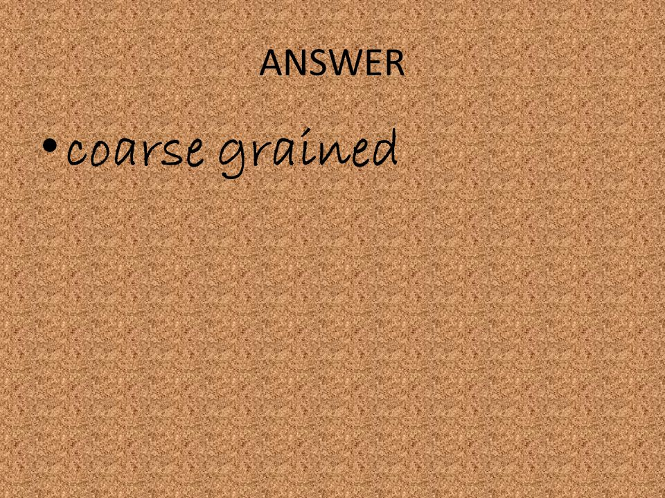 ANSWER coarse grained
