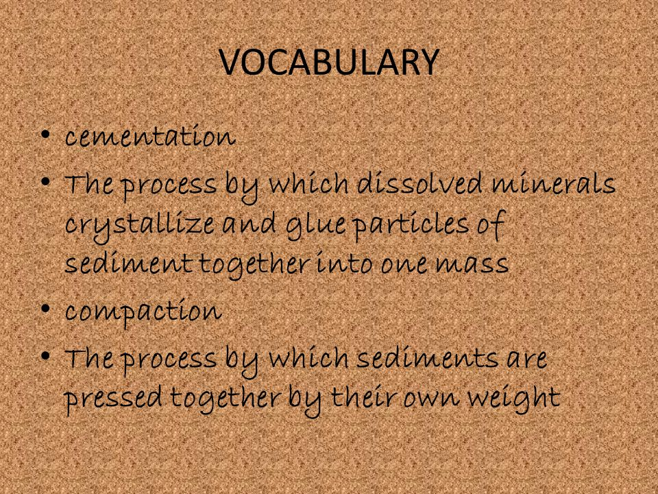 VOCABULARY cementation