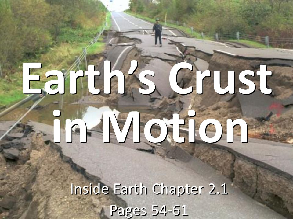 Inside Earth Chapter 2.1 Pages 54-61