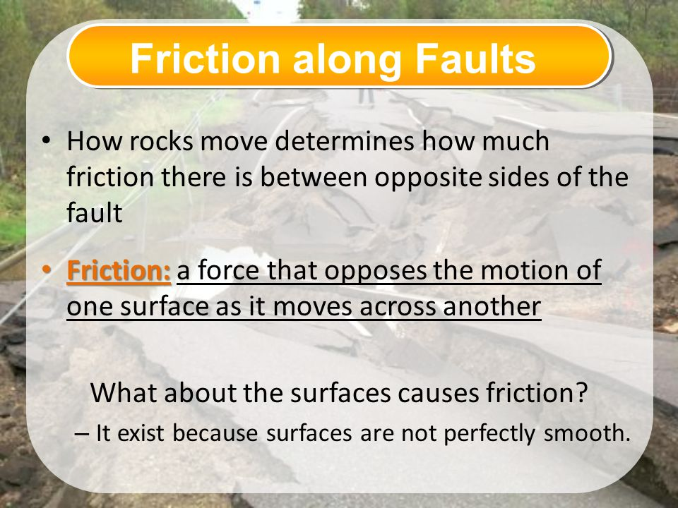 What about the surfaces causes friction