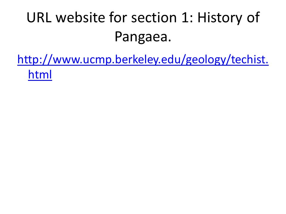 URL website for section 1: History of Pangaea.