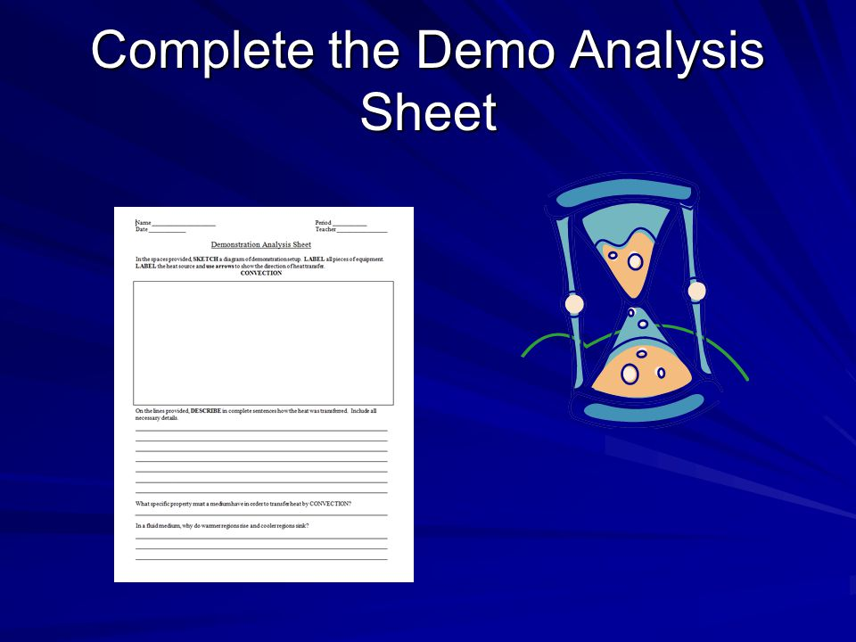 Complete the Demo Analysis Sheet