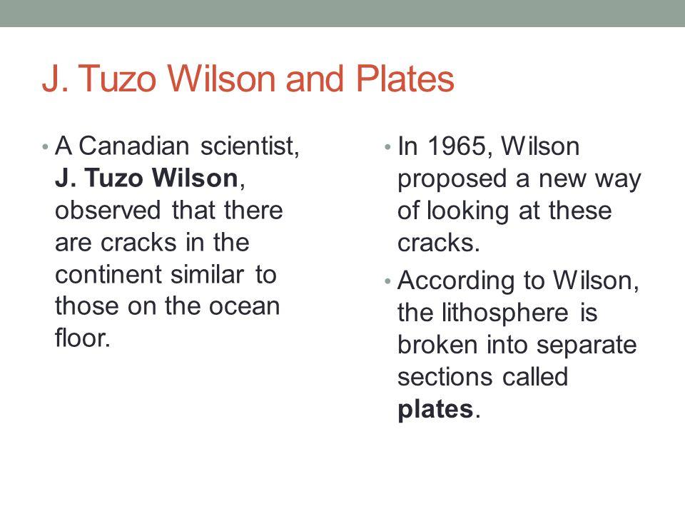 J. Tuzo Wilson and Plates