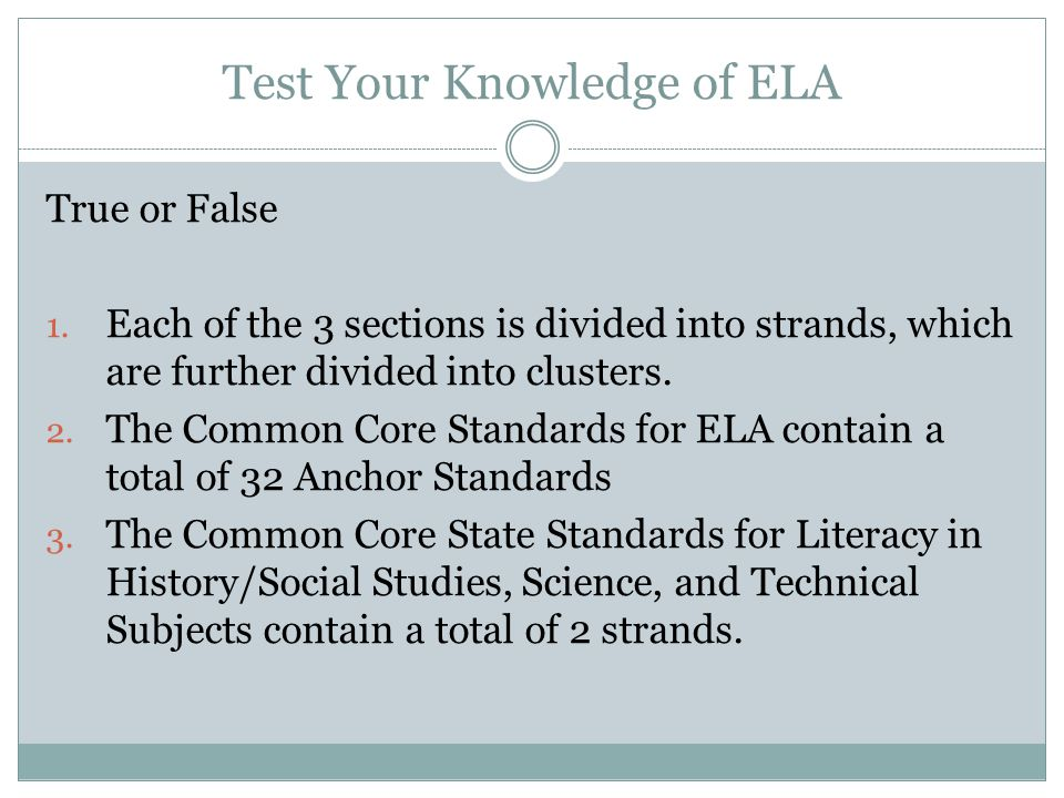 Test Your Knowledge of ELA