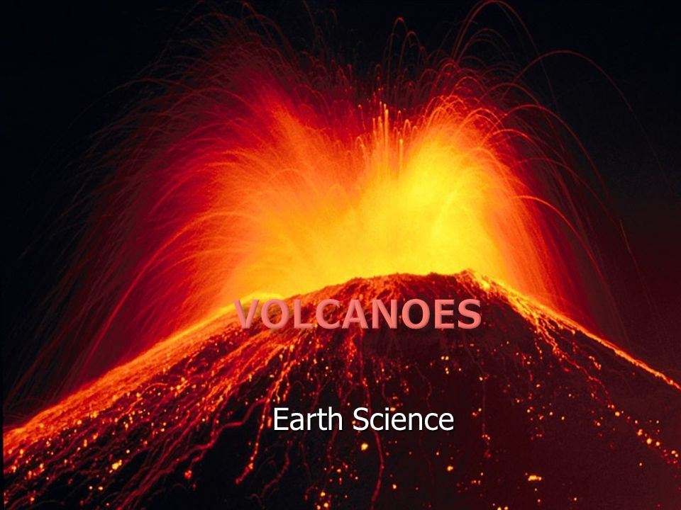 Volcanoes Earth Science