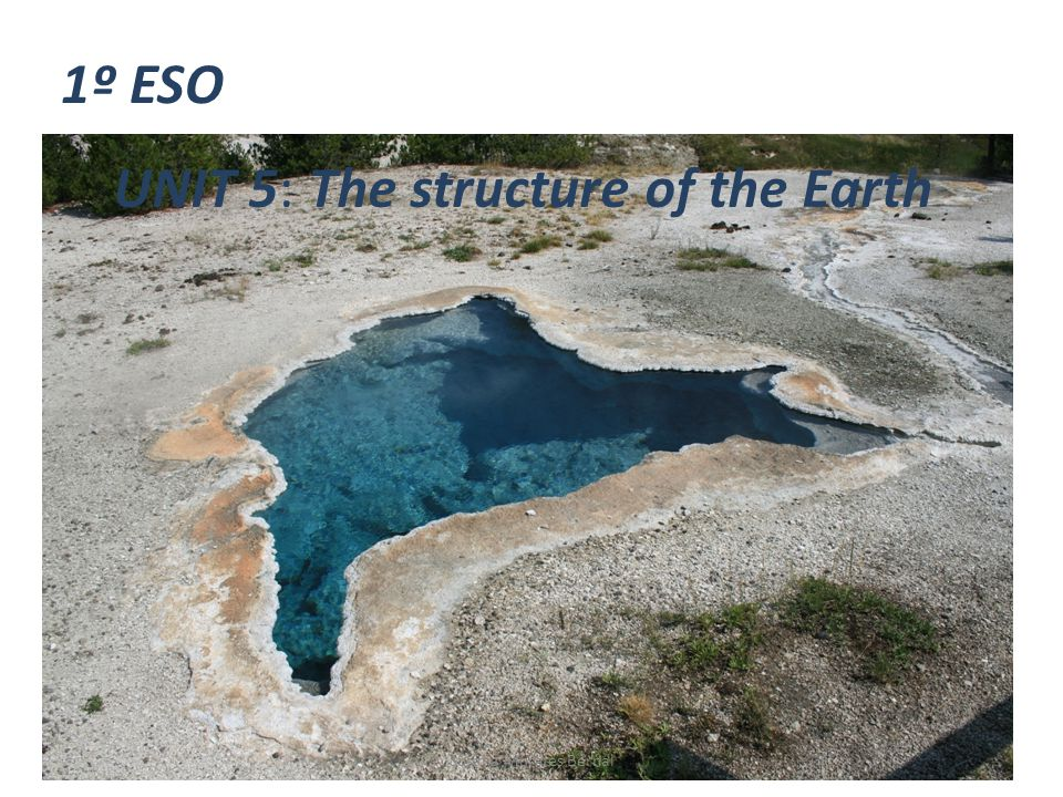 UNIT 5: The structure of the Earth