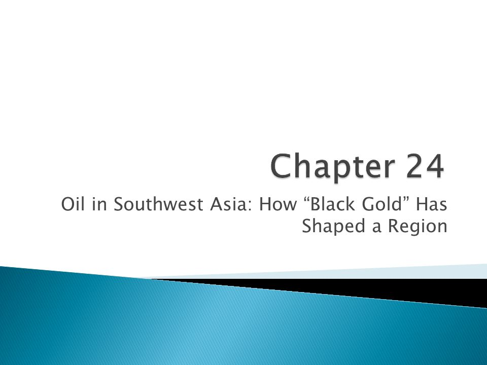 Oil in Southwest Asia: How Black Gold Has Shaped a Region