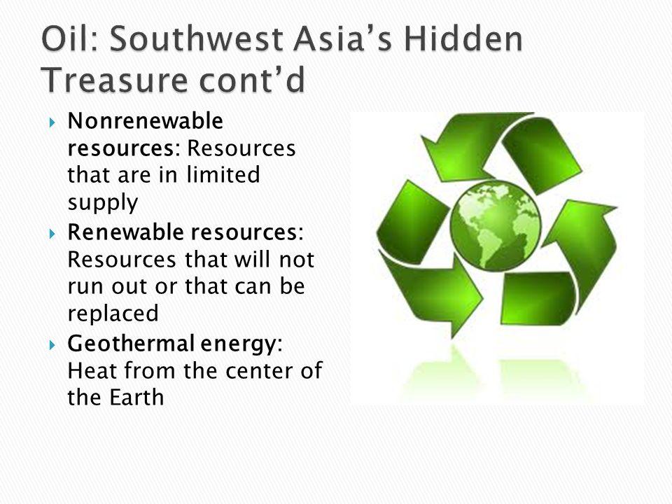 Oil: Southwest Asia's Hidden Treasure cont'd