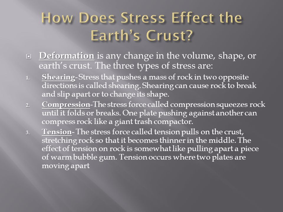 How Does Stress Effect the Earth's Crust