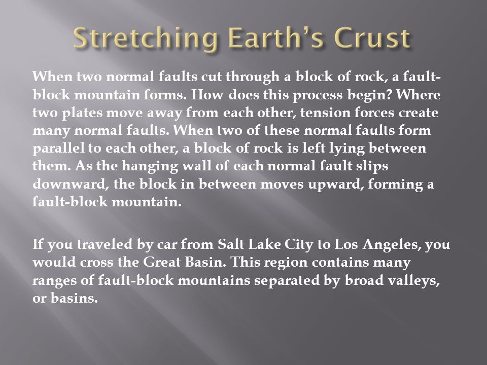 Stretching Earth's Crust