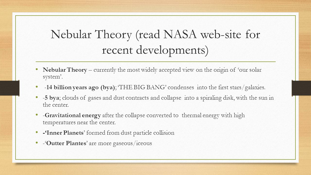Nebular Theory (read NASA web-site for recent developments)