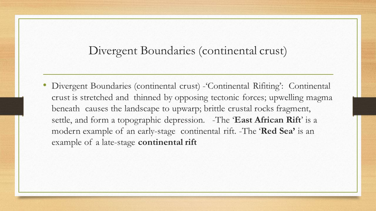 Divergent Boundaries (continental crust)