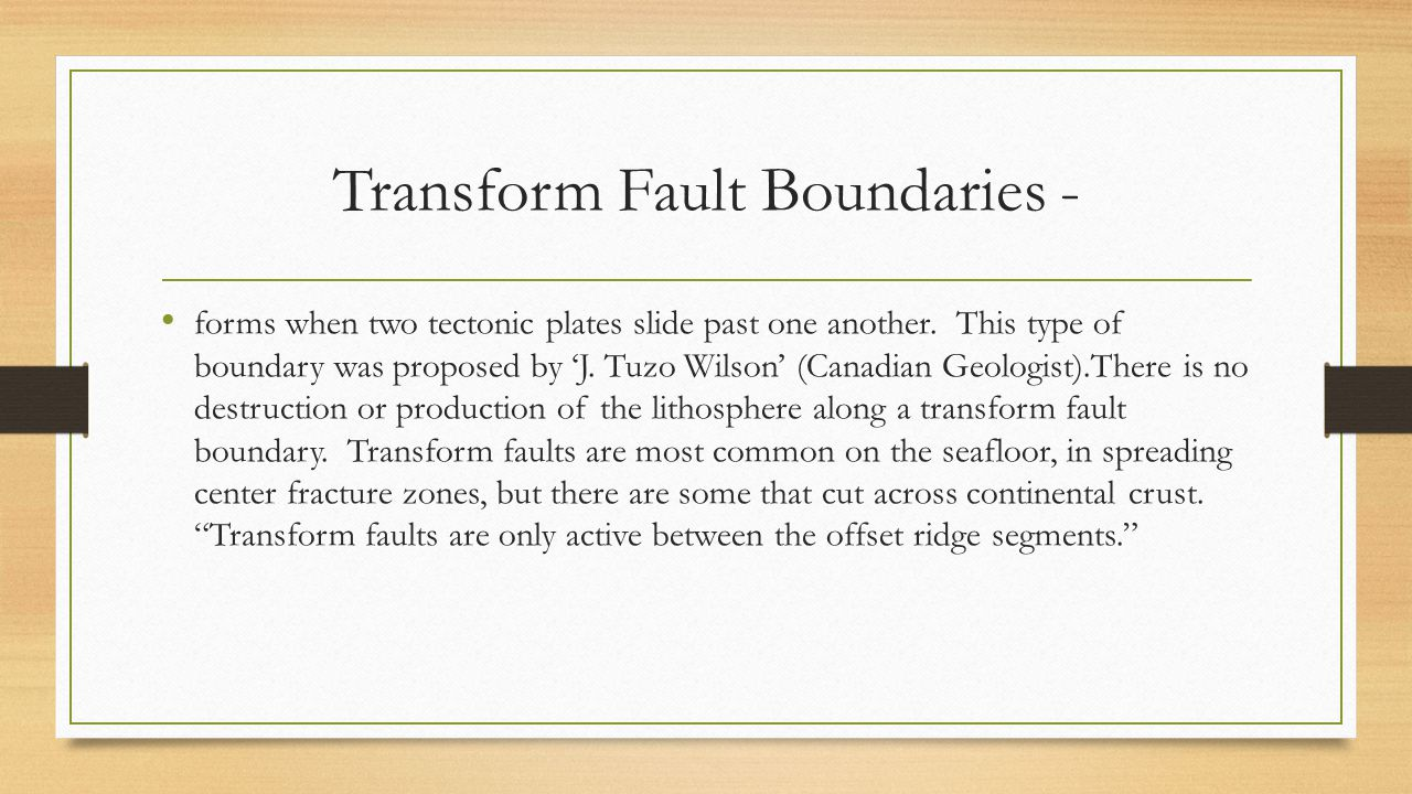 Transform Fault Boundaries -
