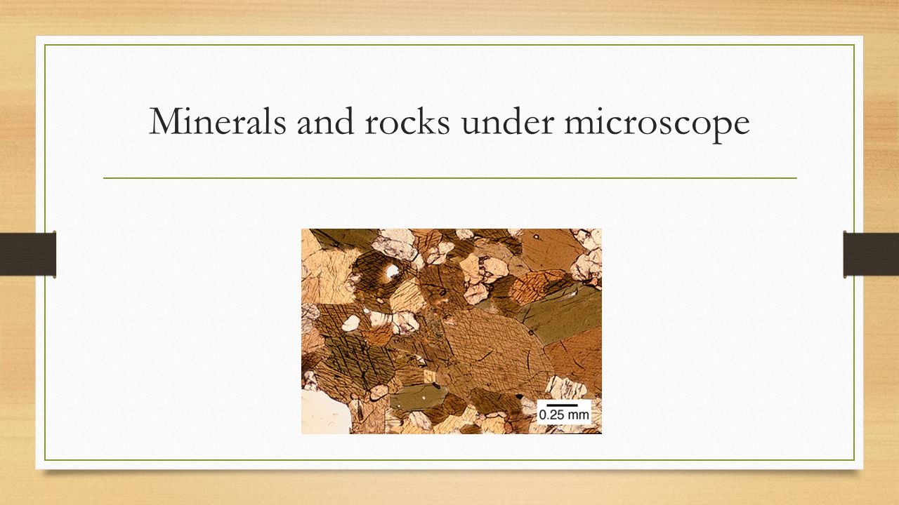 Minerals and rocks under microscope