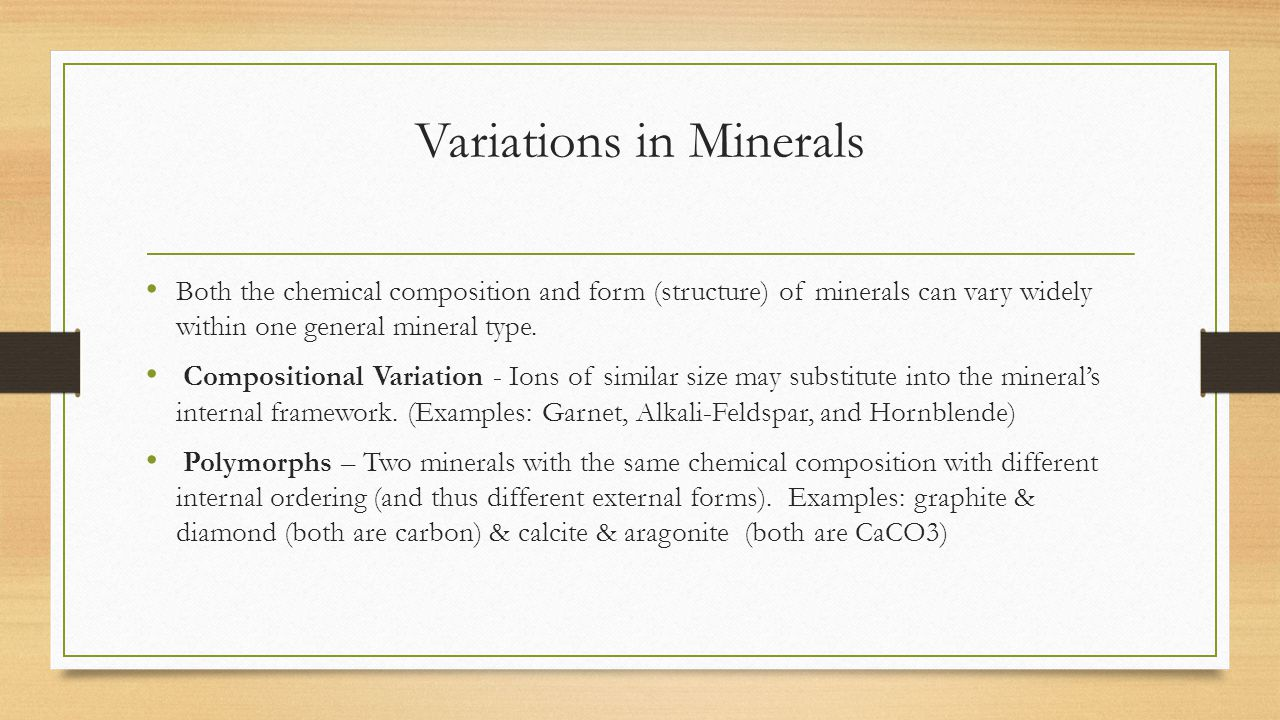 Variations in Minerals