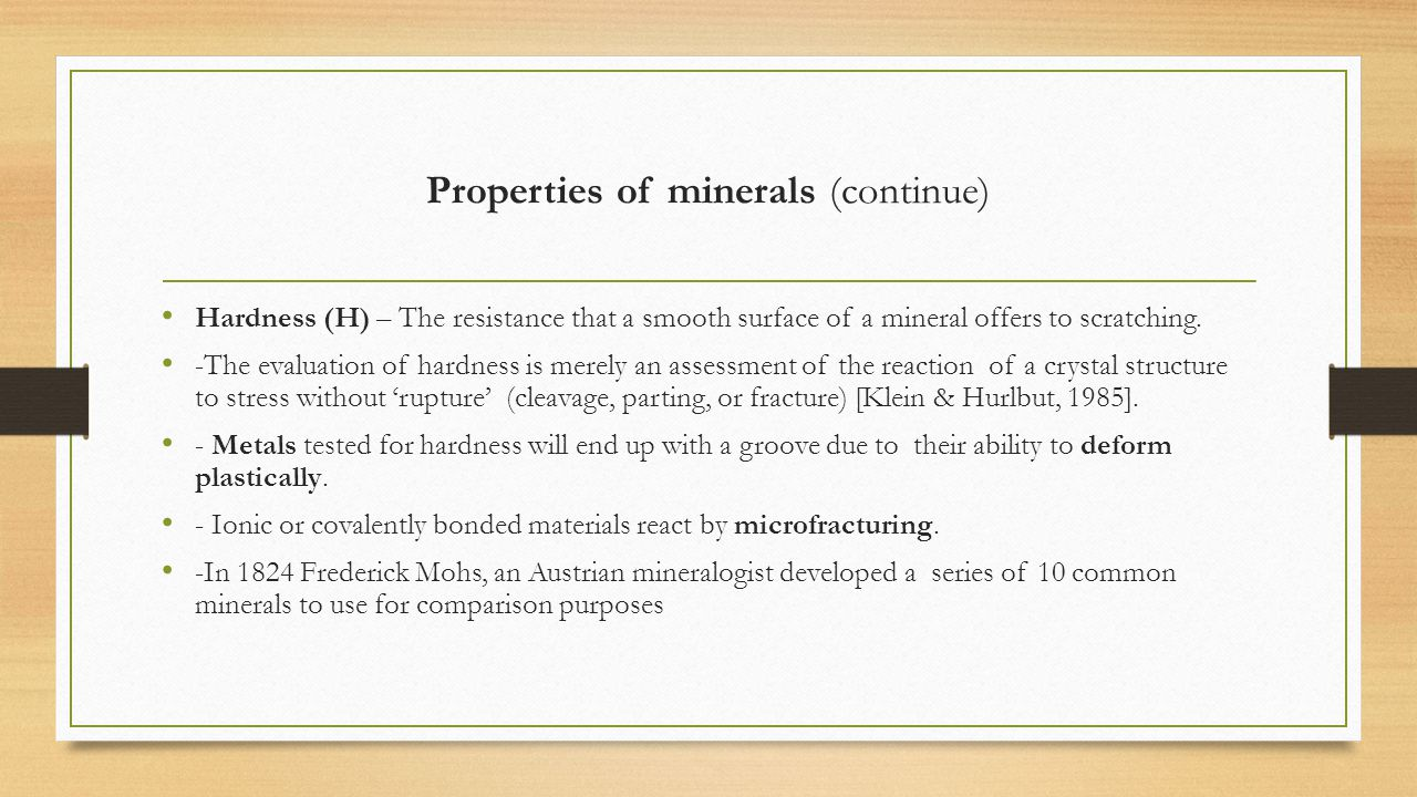 Properties of minerals (continue)
