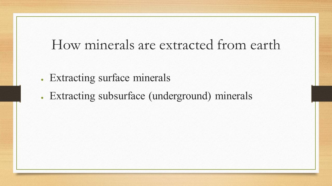 How minerals are extracted from earth