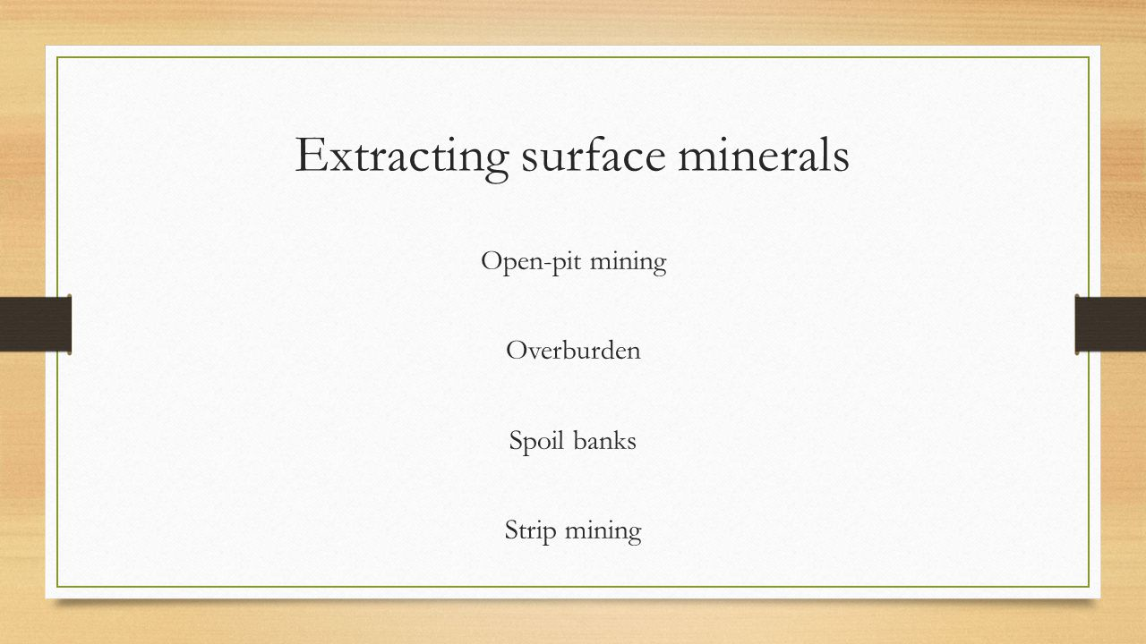 Extracting surface minerals