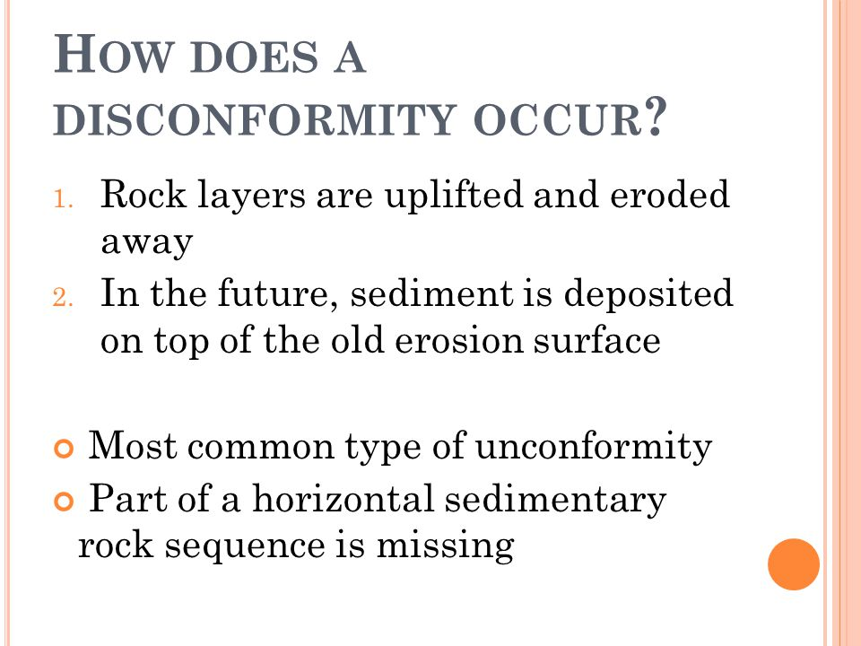 How does a disconformity occur