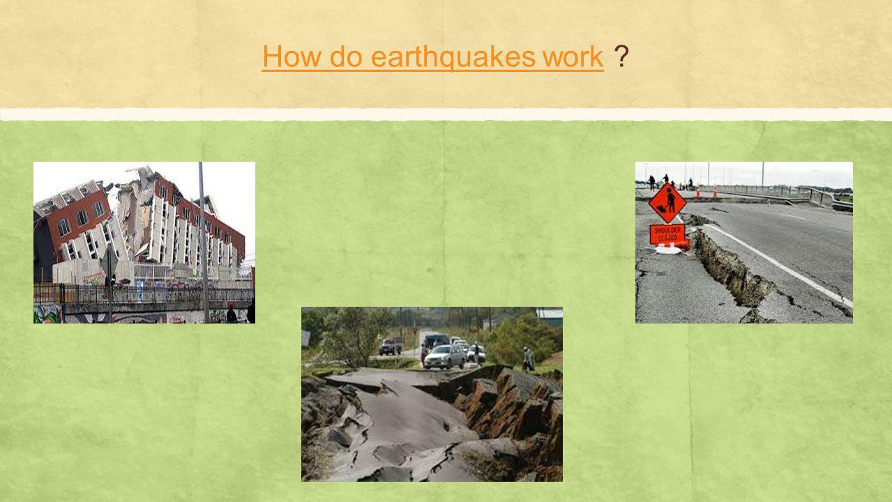 How do earthquakes work