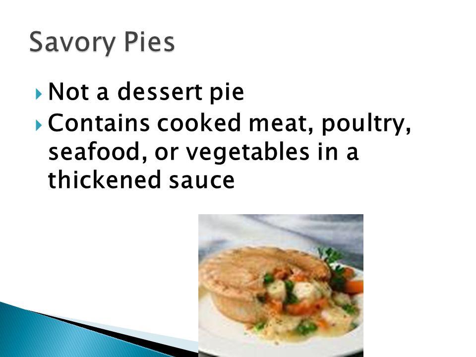 Savory Pies Not a dessert pie